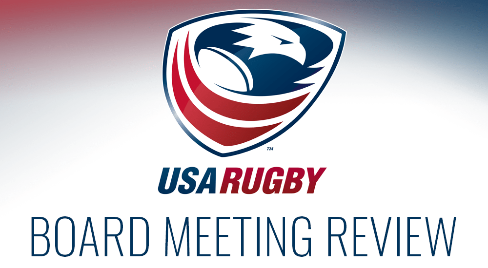 USA Rugby Board of Directors Meeting Review: May 2019